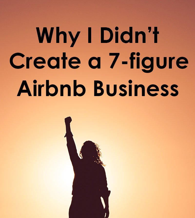 7-figure Airbnb Business