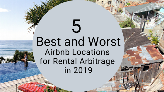 5 best and worst Airbnb locations 2019