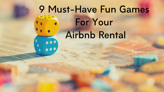 9 Must-have fun games for your Airbnb renta
