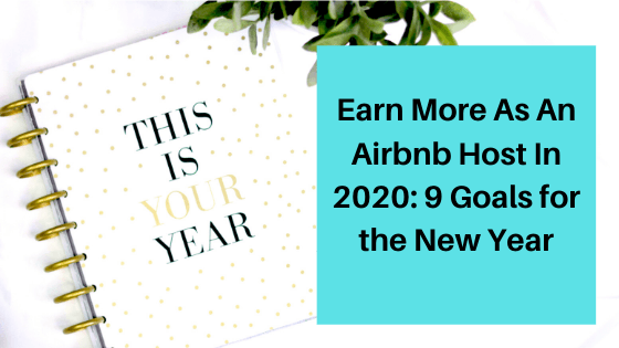 Earn More as an Airbnb Host in 2020