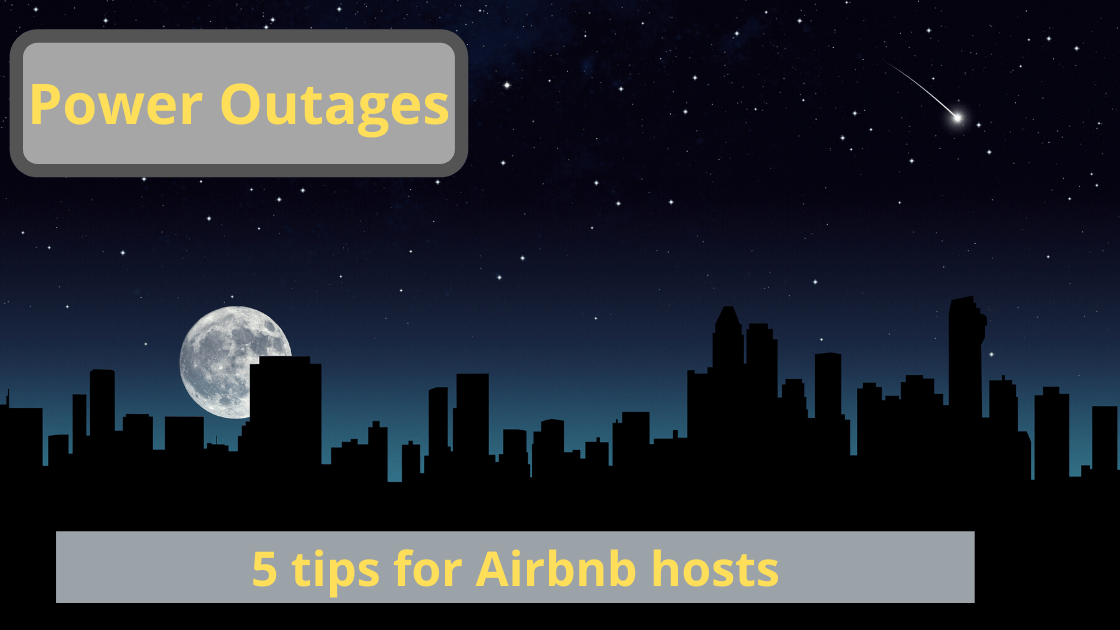 Power Outages tips for Airbnb